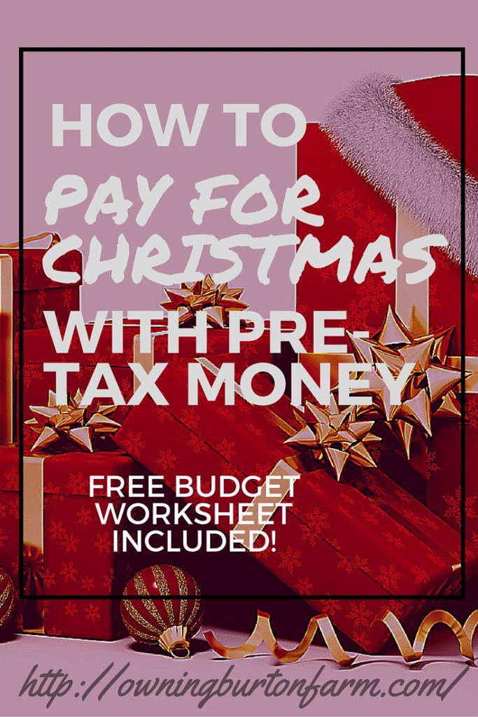 How to Pay for Christmas with Pre-Tax Money - You've got to read this! It makes me want to be super organized for Christmas! Click through now to read how to pay for Christmas with Pre-Tax money or pin to read soon.