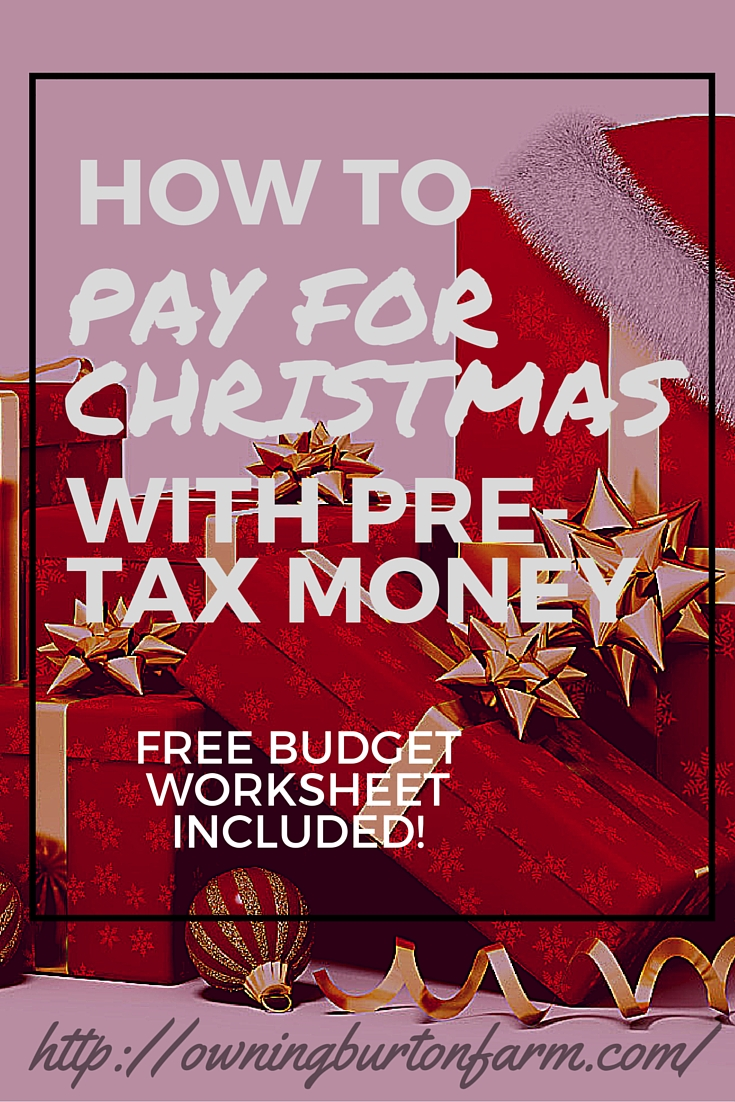 How to Pay for Christmas with Pre-Tax Money